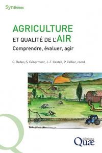Ouvrage AGRICULTURE ET QUALITÉ DE L'AIR aux éditions Quae