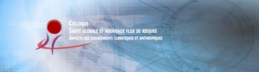 Colloque Santé globale, Impacts des changements climatiques et anthropiques - Mardi 26 mai 2020, Université de Versailles Saint-Quentin